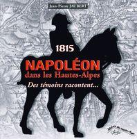 1815 Napoléon dans les Hautes-Alpes